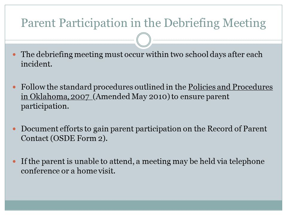 Parent Participation in the Debriefing Meeting