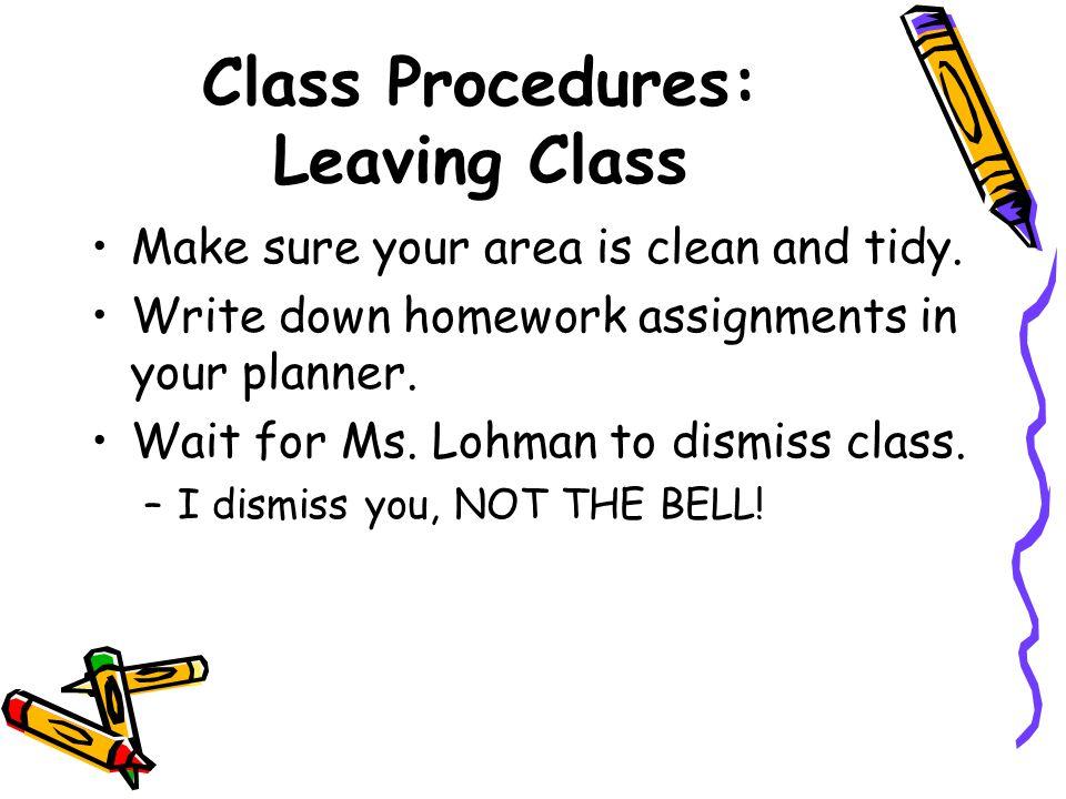 Class Procedures: Leaving Class