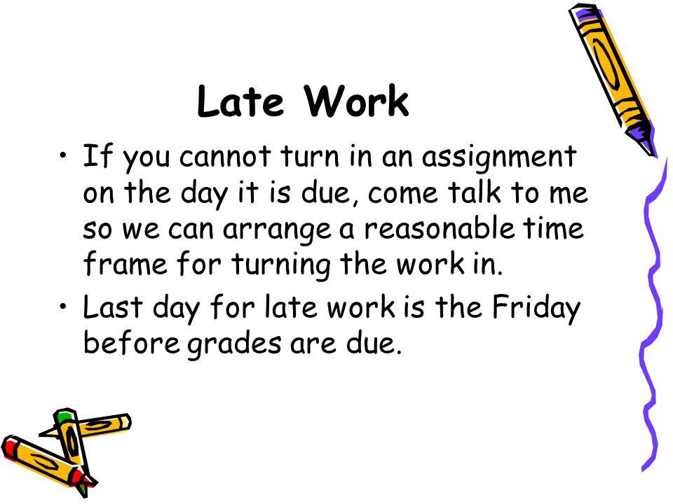 Late Work