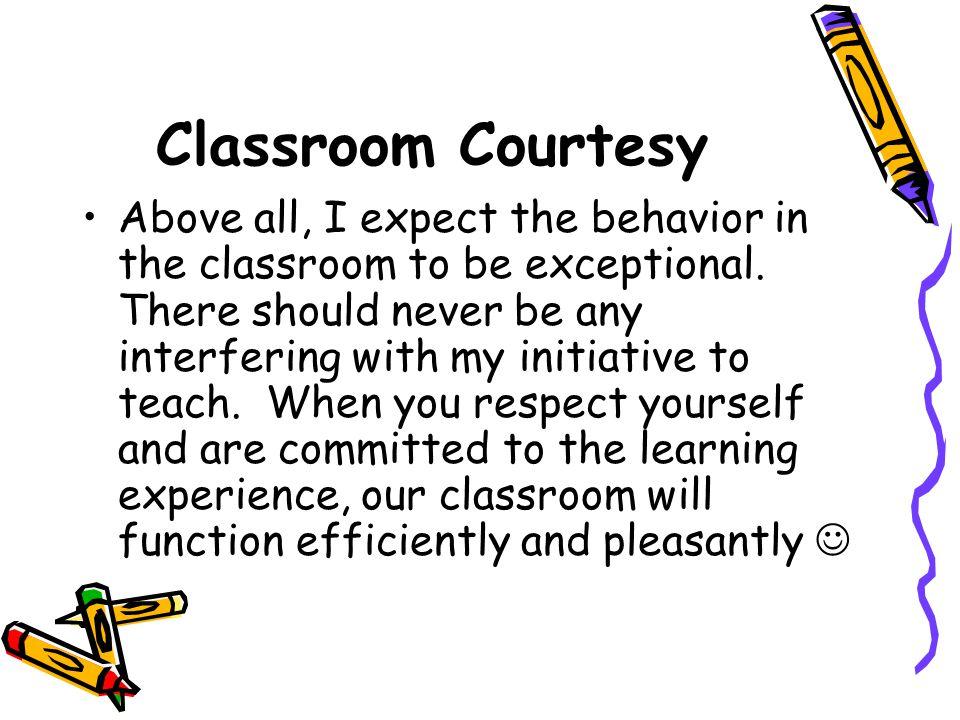 Classroom Courtesy