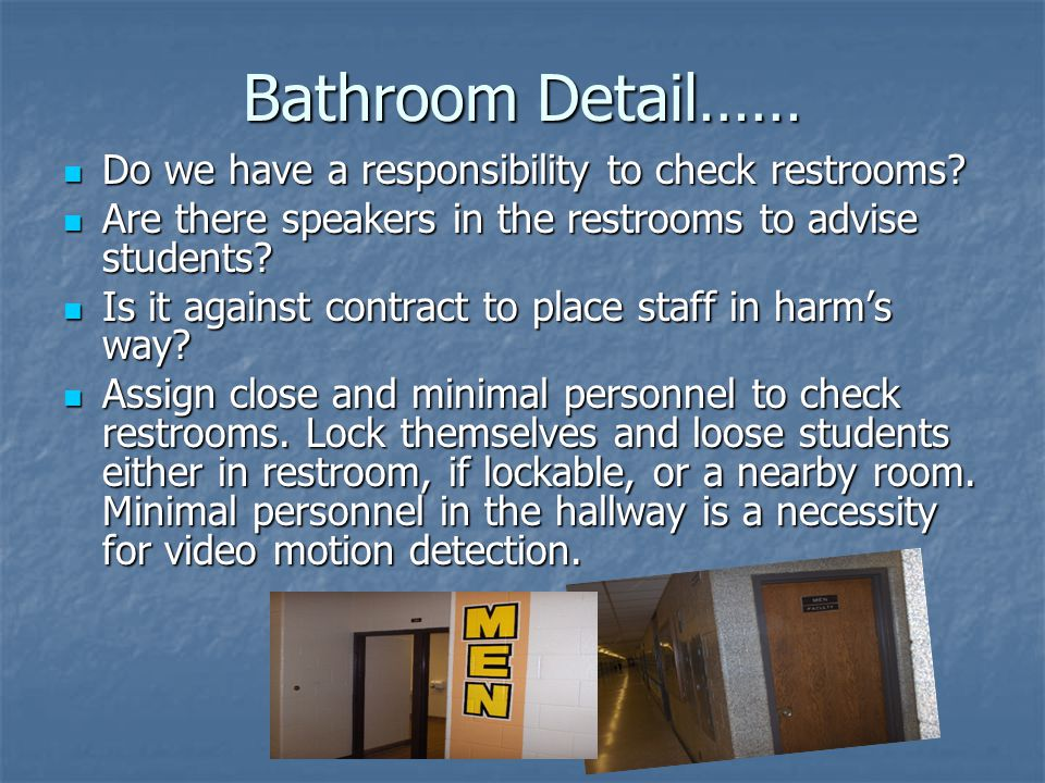 Bathroom Detail…… Do we have a responsibility to check restrooms