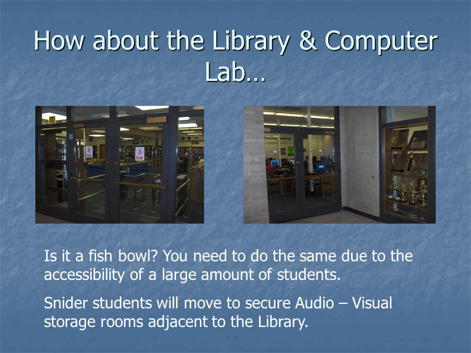 How about the Library & Computer Lab…
