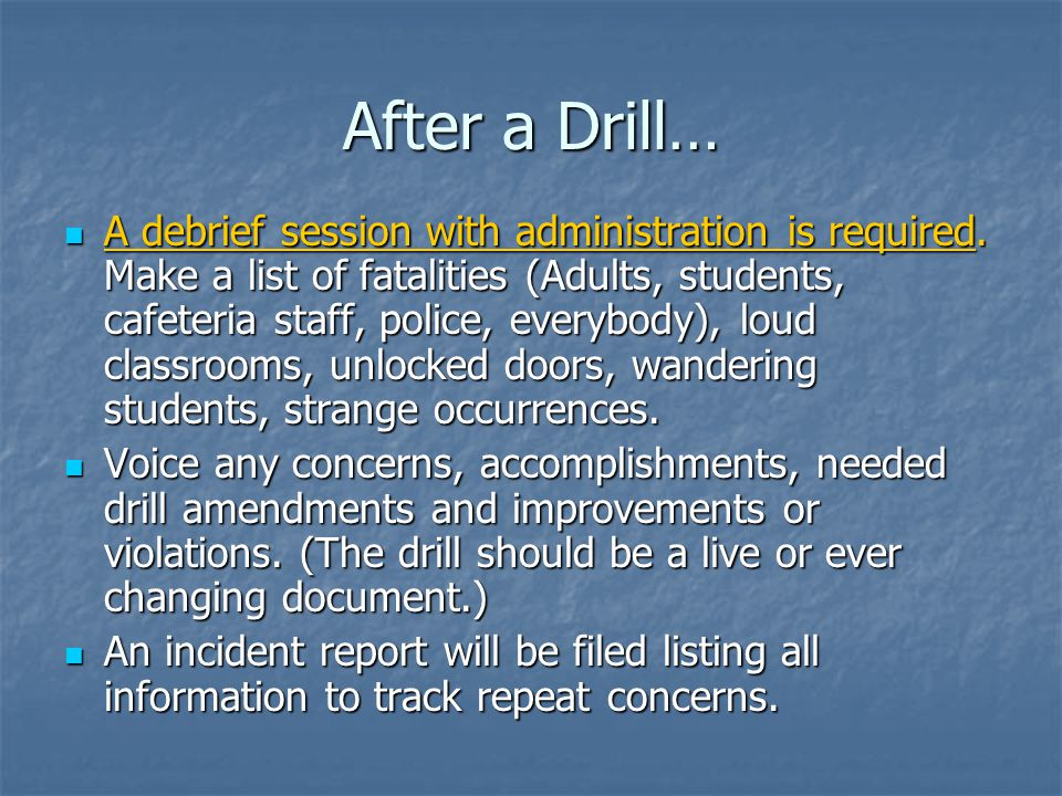 After a Drill…