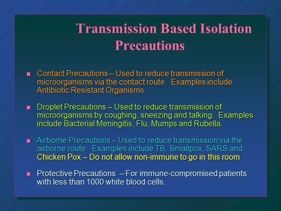 Transmission Based Isolation Precautions