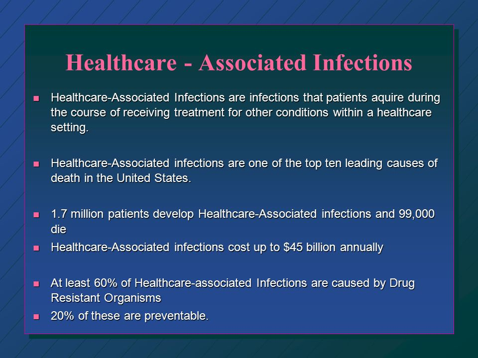 Healthcare - Associated Infections