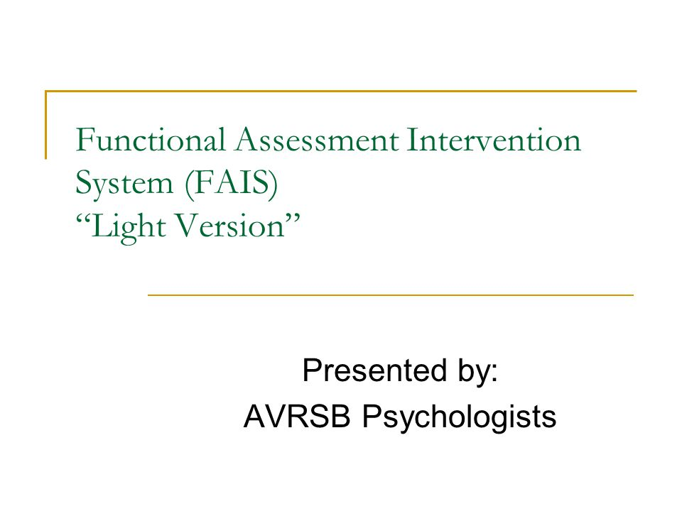 Functional Assessment Intervention System (FAIS) Light Version