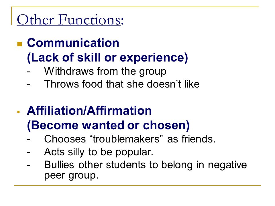 Other Functions: Communication (Lack of skill or experience)