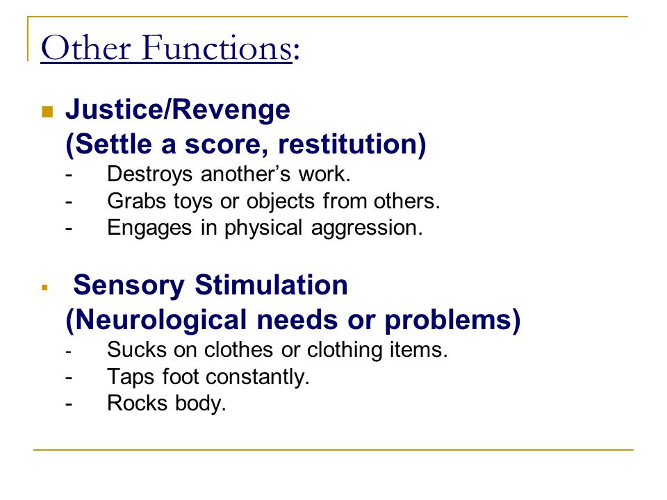 Other Functions: Justice/Revenge (Settle a score, restitution)