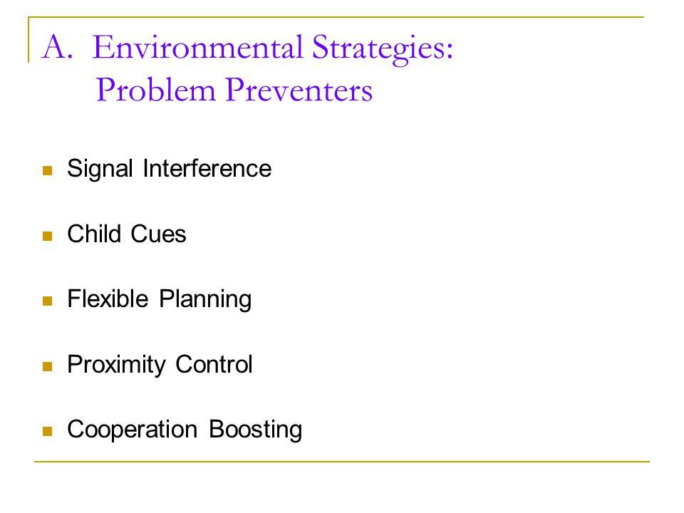 A. Environmental Strategies: Problem Preventers