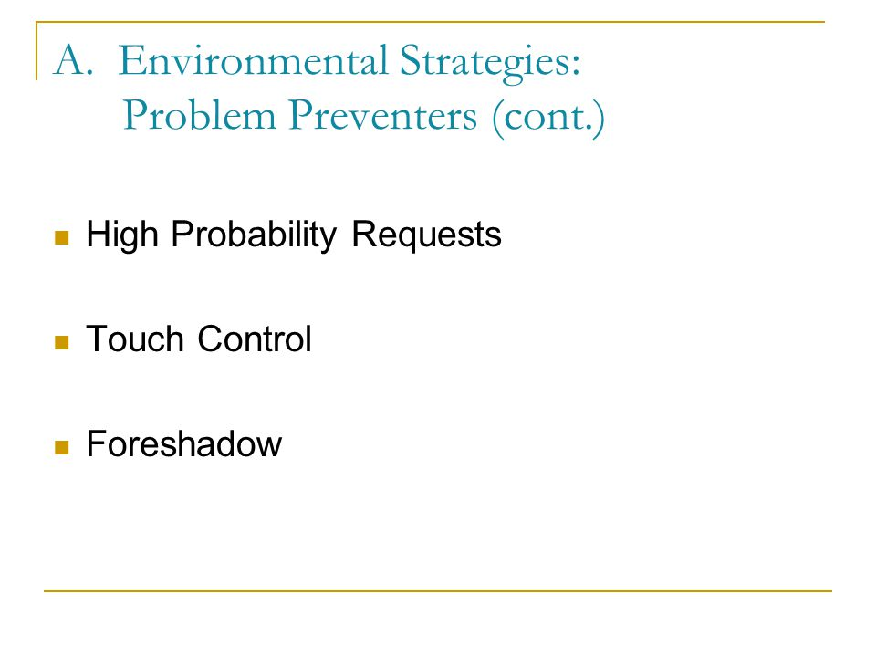 A. Environmental Strategies: Problem Preventers (cont.)