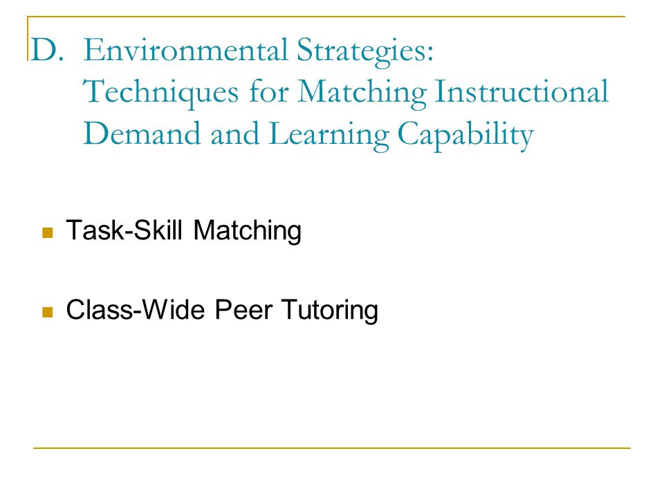 Environmental Strategies: Techniques for Matching Instructional Demand and Learning Capability