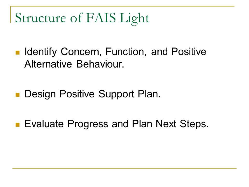 Structure of FAIS Light
