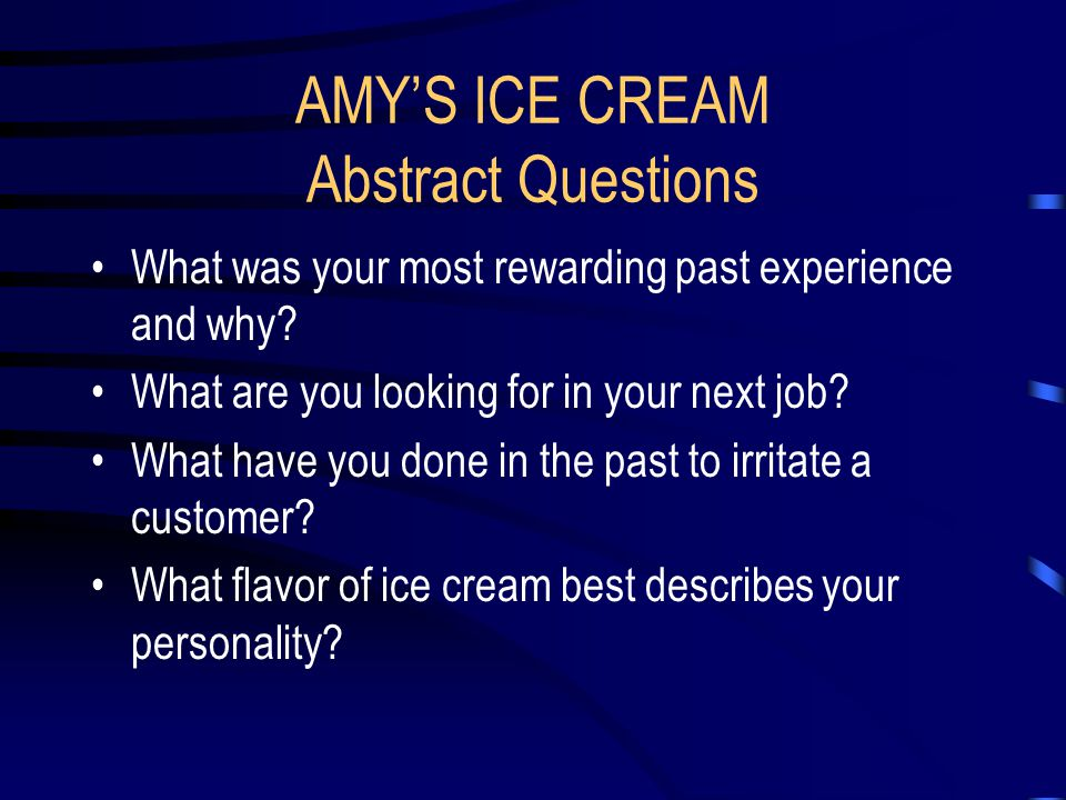 AMY'S ICE CREAM Abstract Questions