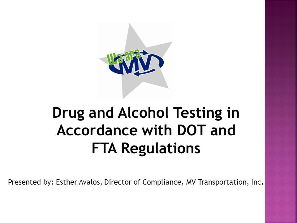 Drug and Alcohol Testing in Accordance with DOT and FTA Regulations