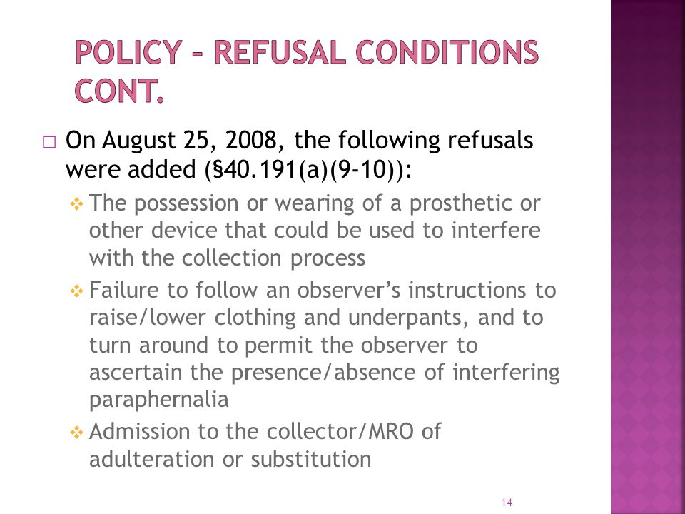 Policy – Refusal Conditions Cont.
