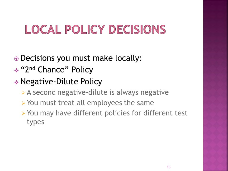 Local Policy Decisions