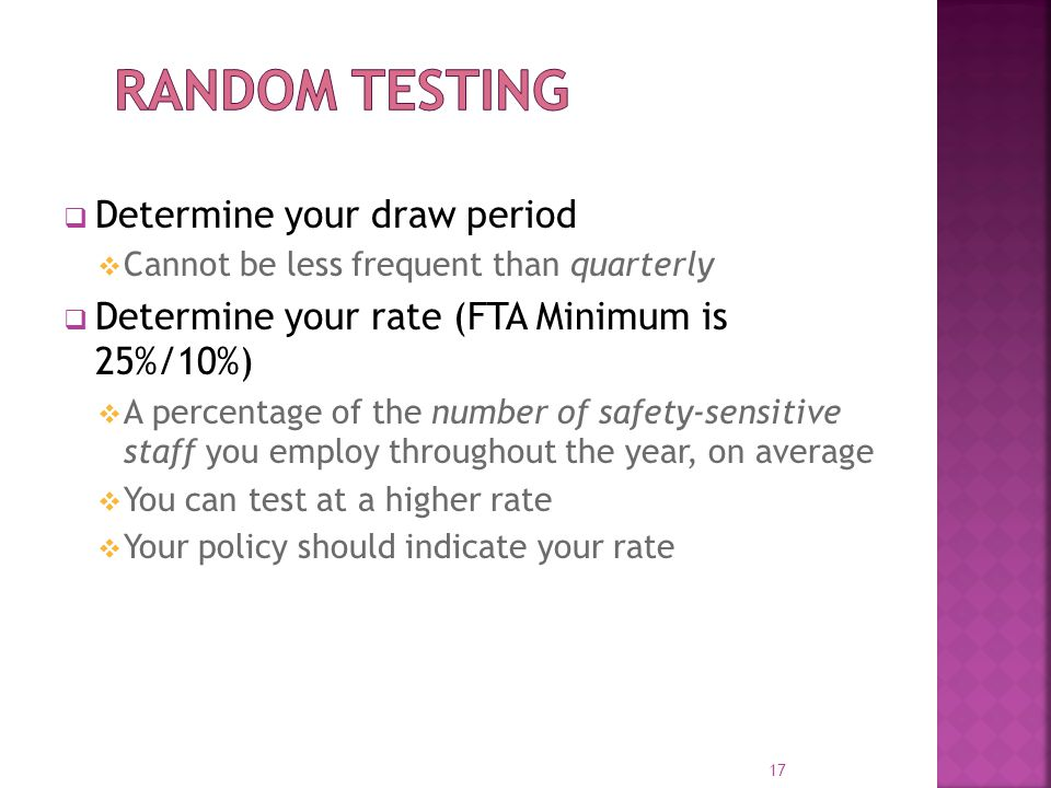 Random Testing Determine your draw period