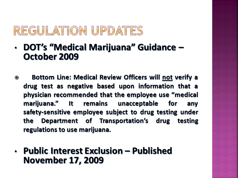 Regulation Updates DOT's Medical Marijuana Guidance – October 2009