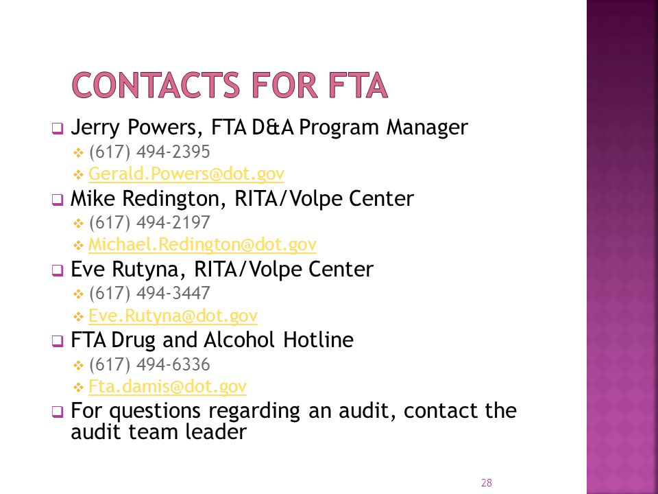 Contacts for FTA Jerry Powers, FTA D&A Program Manager
