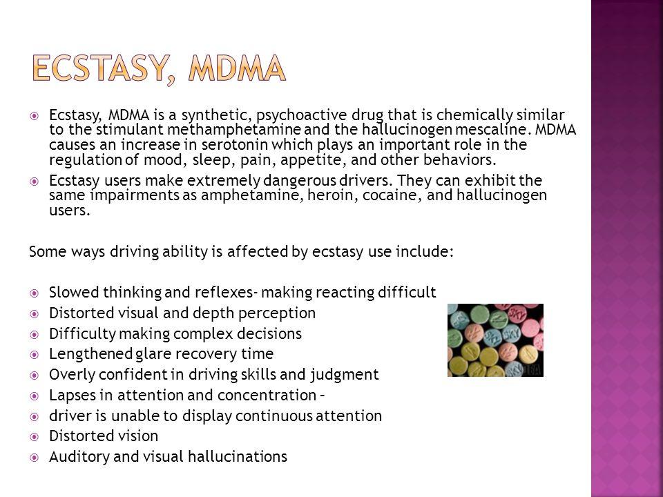 ECSTASY, MDMA