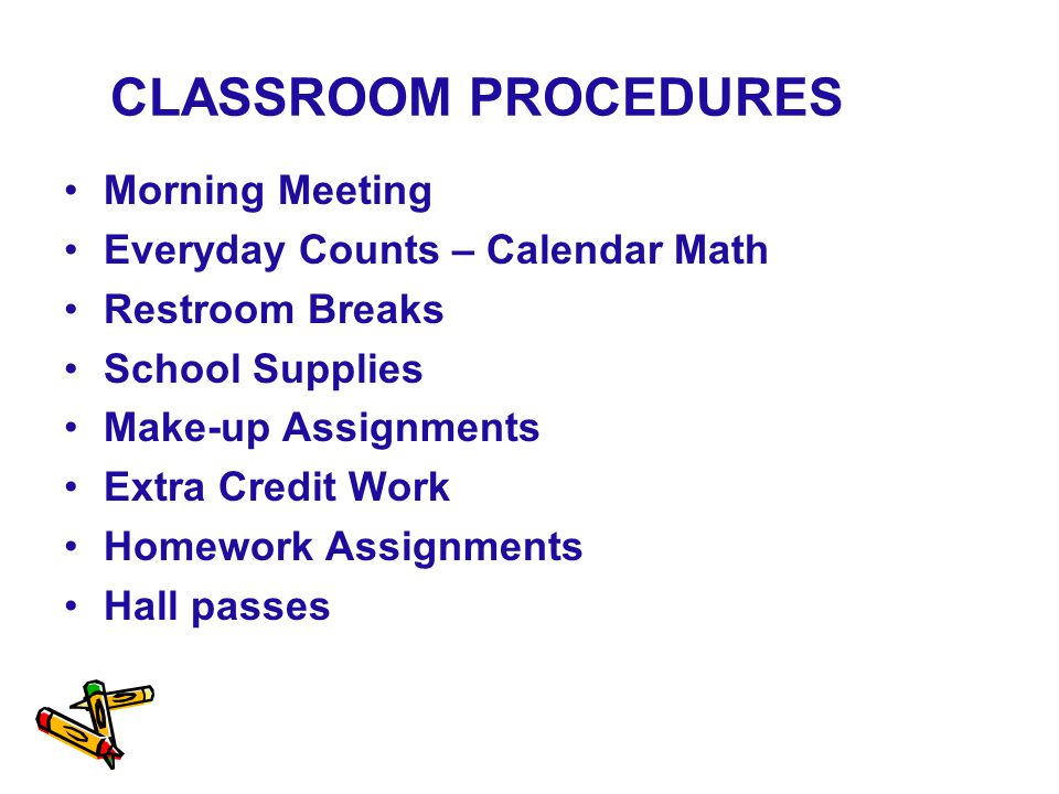 CLASSROOM PROCEDURES Morning Meeting Everyday Counts – Calendar Math