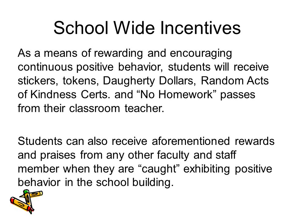 School Wide Incentives
