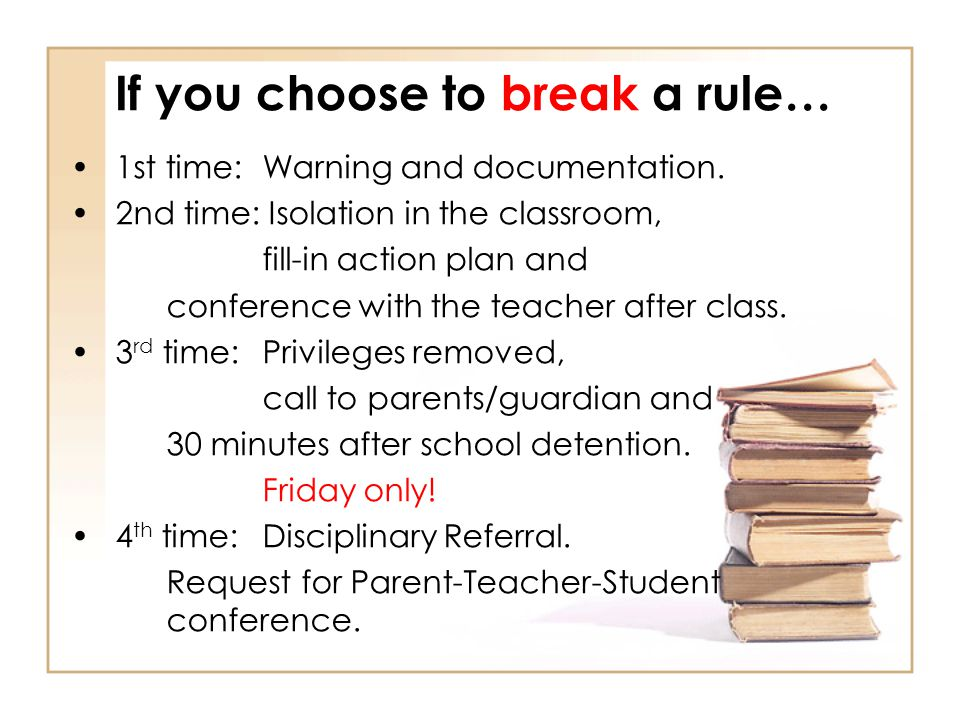 If you choose to break a rule…