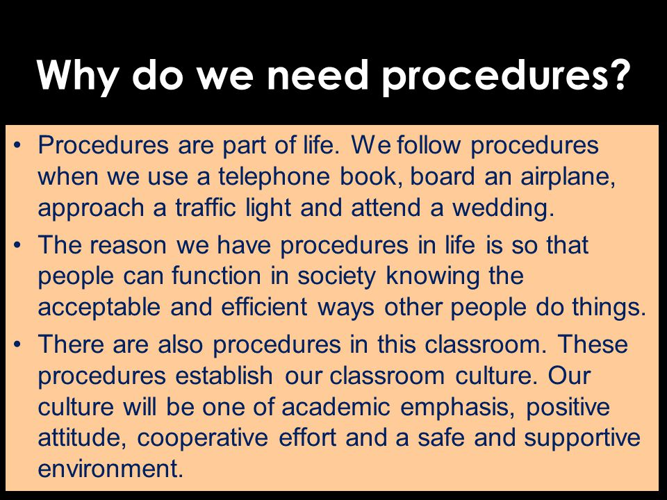 Why do we need procedures