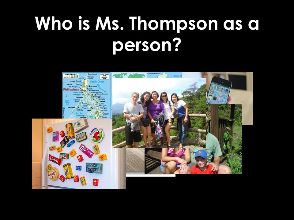 Who is Ms. Thompson as a person