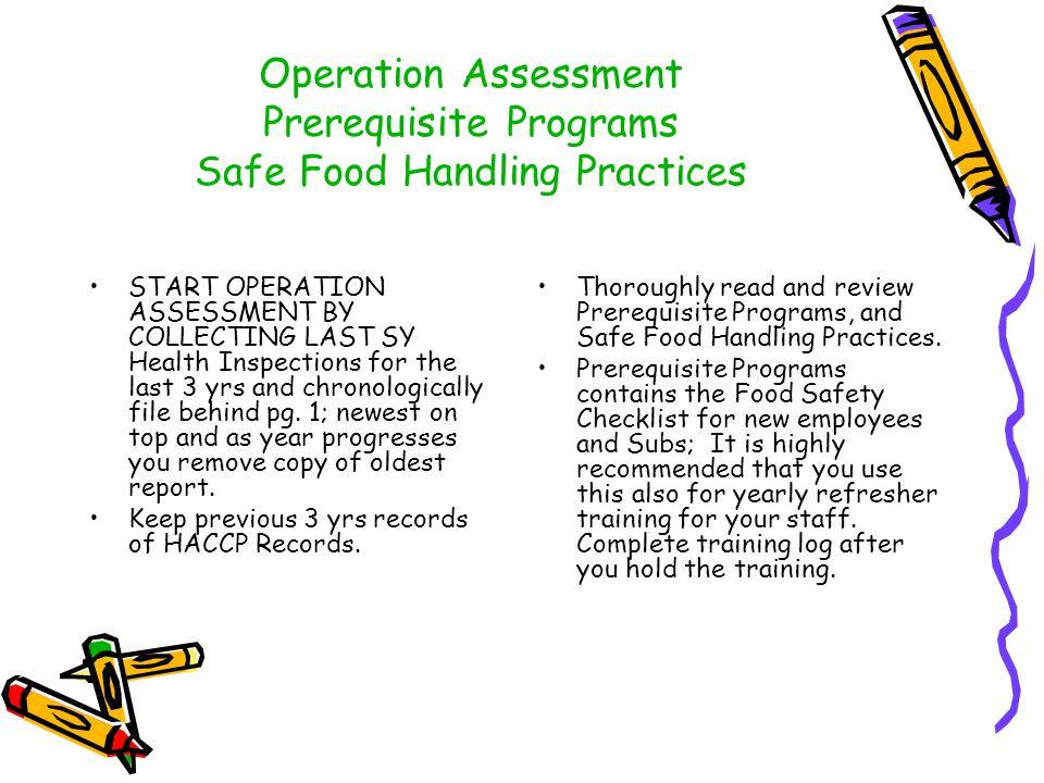 Operation Assessment Prerequisite Programs Safe Food Handling Practices