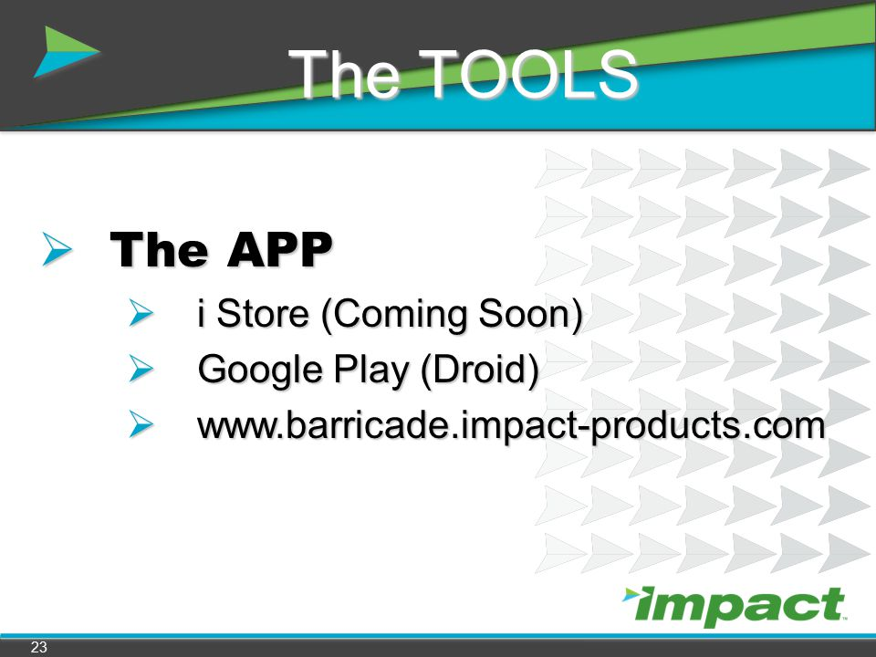 The TOOLS The APP i Store (Coming Soon) Google Play (Droid)