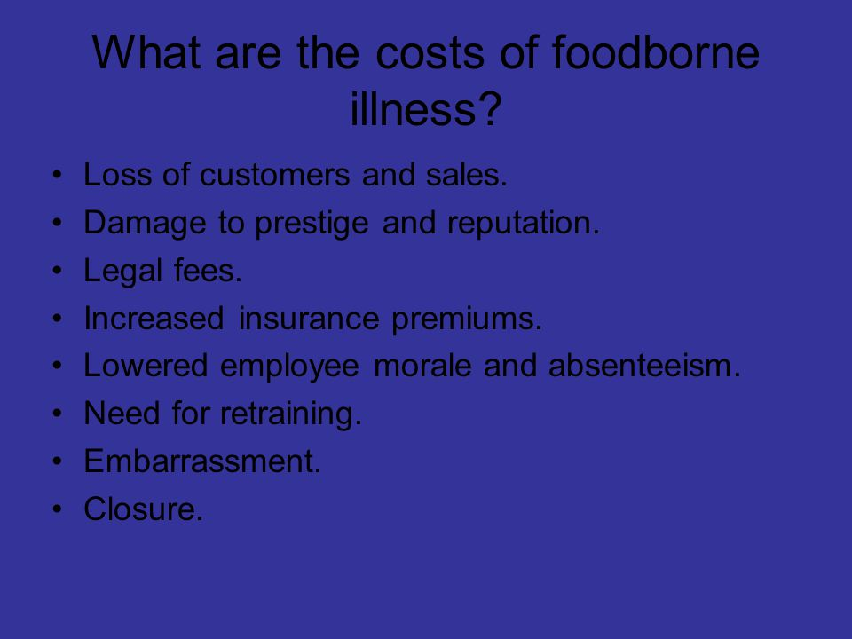 What are the costs of foodborne illness