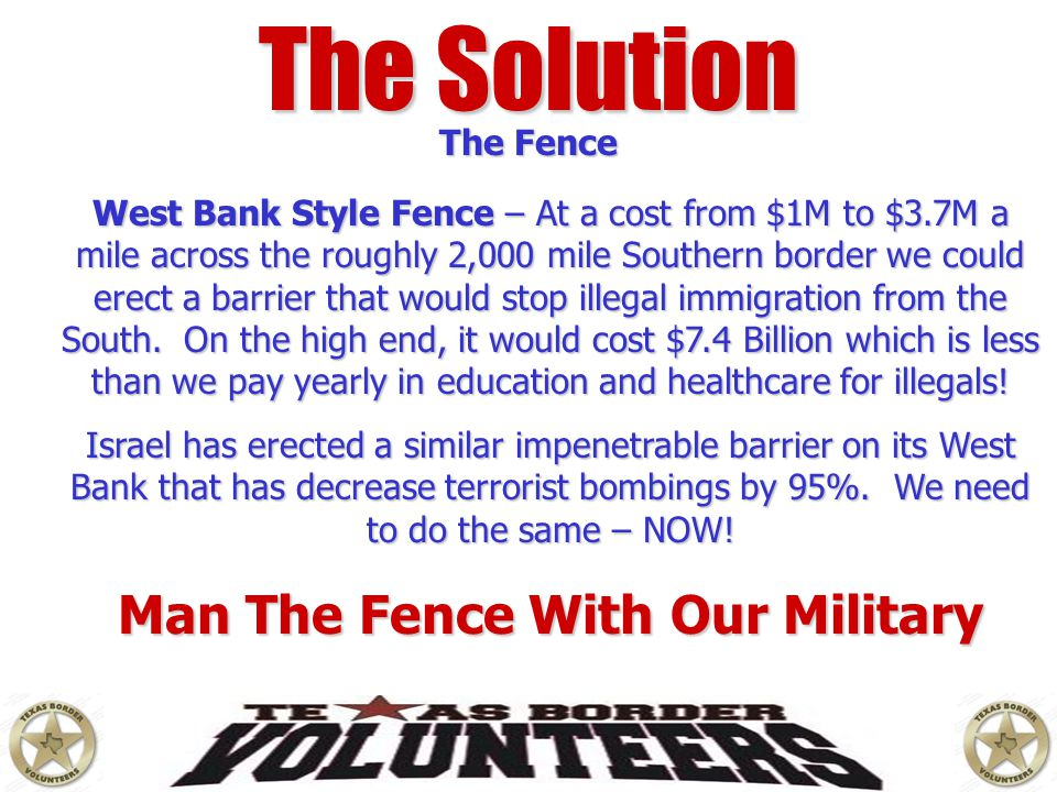 Man The Fence With Our Military