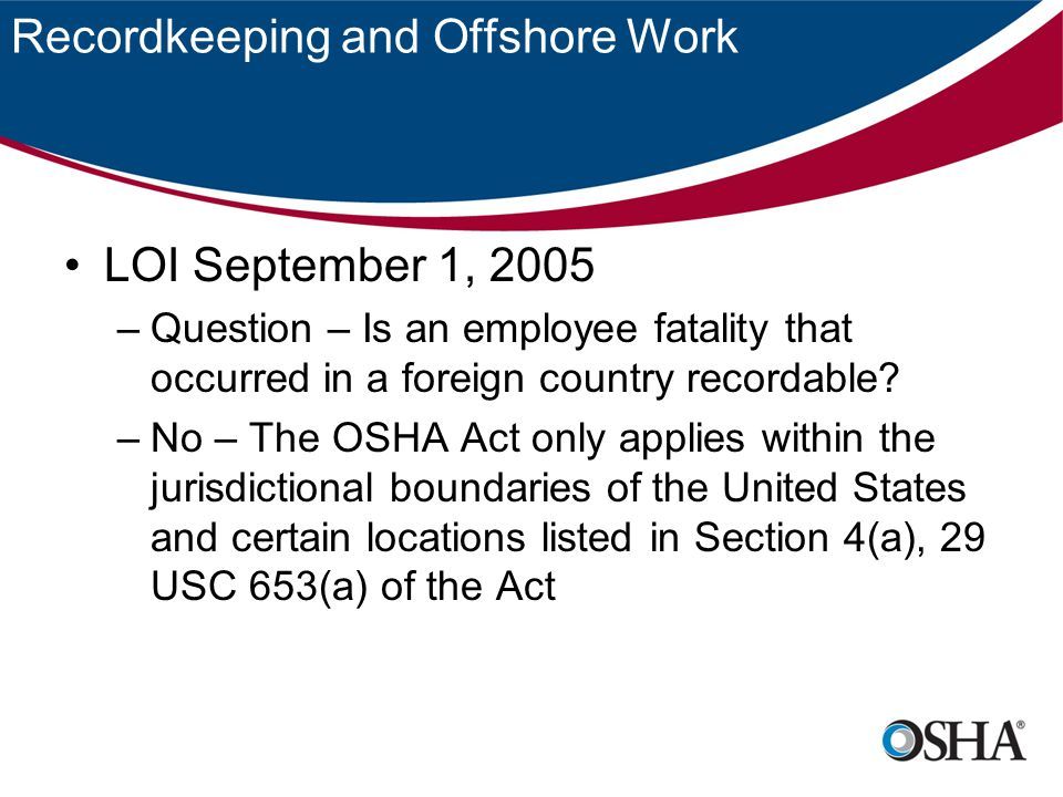Recordkeeping and Offshore Work