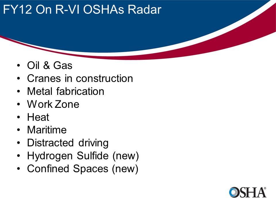 FY12 On R-VI OSHAs Radar Oil & Gas Cranes in construction