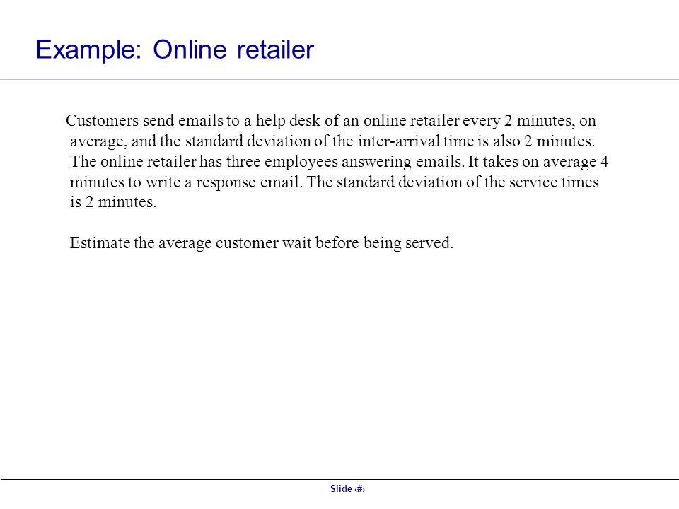 Example: Online retailer