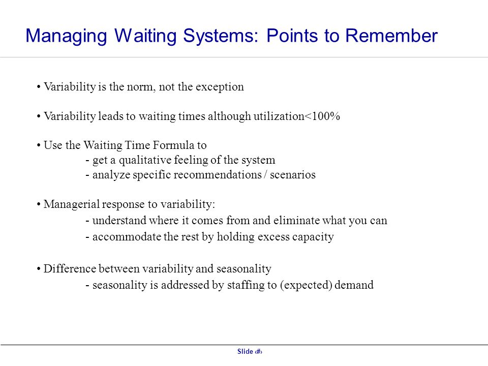 Managing Waiting Systems: Points to Remember
