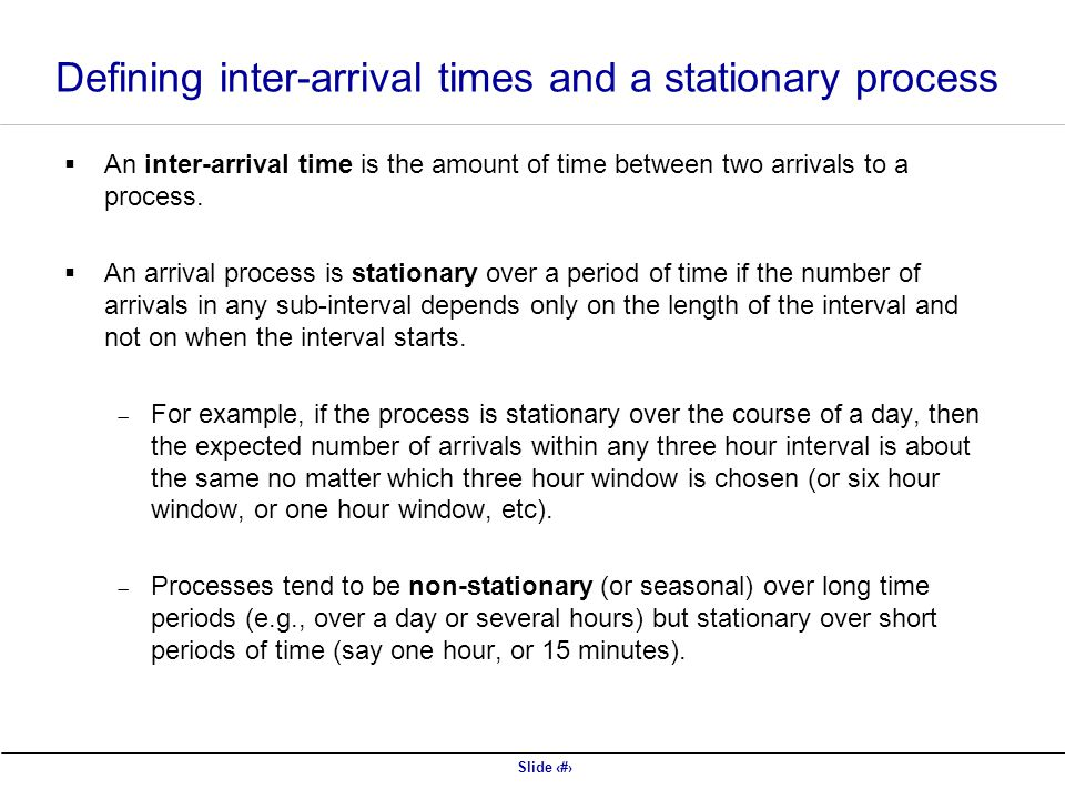 Defining inter-arrival times and a stationary process