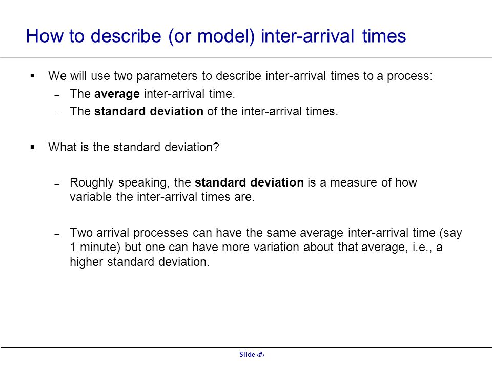 How to describe (or model) inter-arrival times