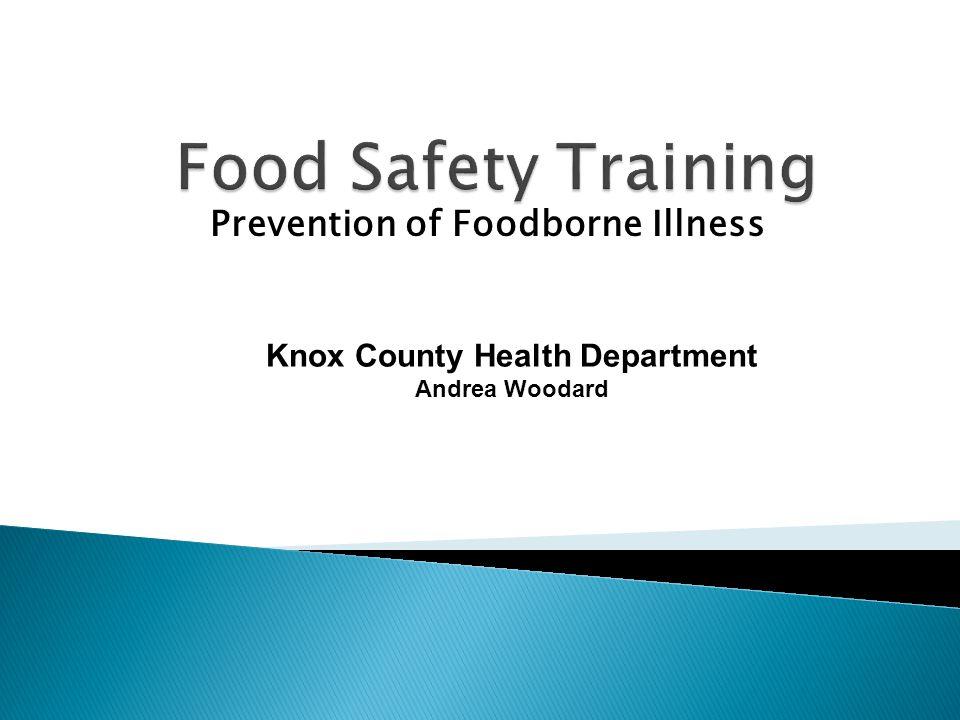 Prevention of Foodborne Illness