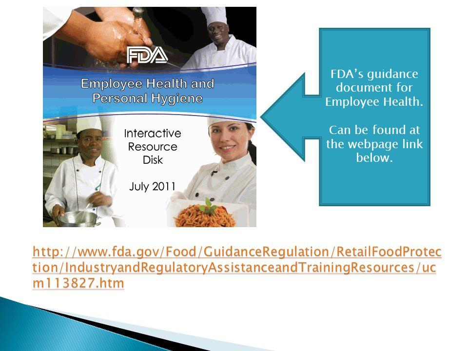 FDA's guidance document for Employee Health.