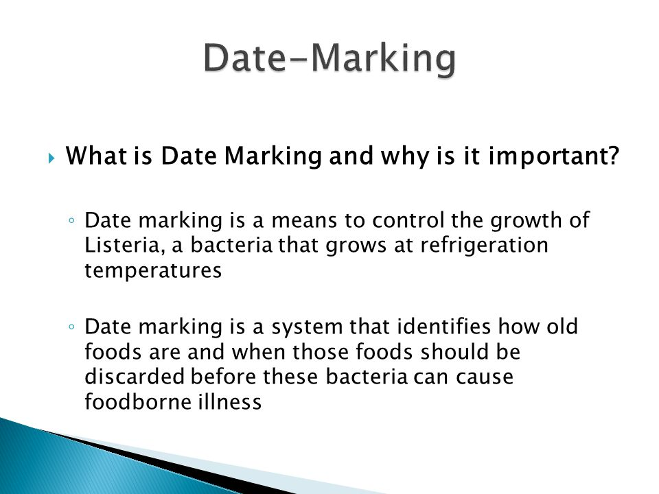 Date-Marking What is Date Marking and why is it important
