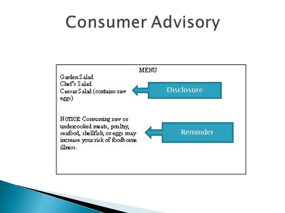 Consumer Advisory Disclosure Reminder