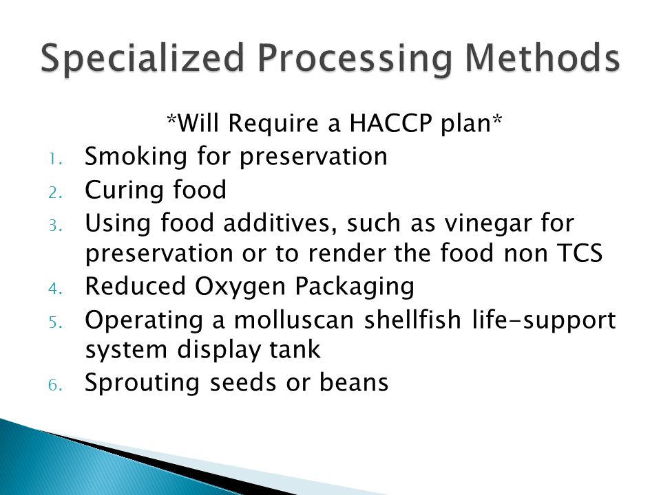 Specialized Processing Methods