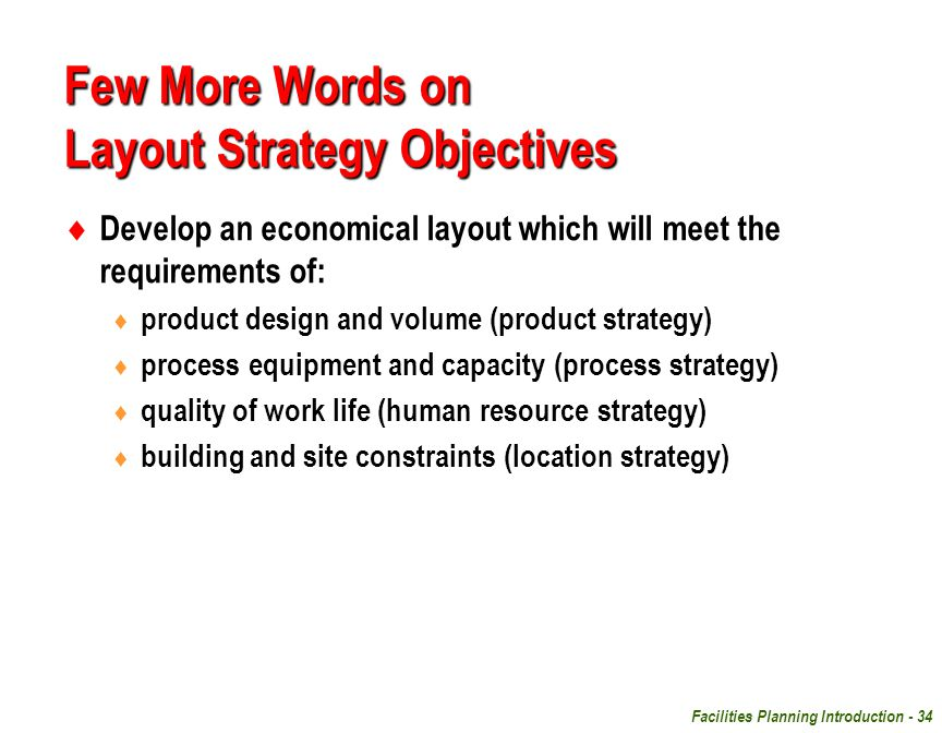 Few More Words on Layout Strategy Objectives