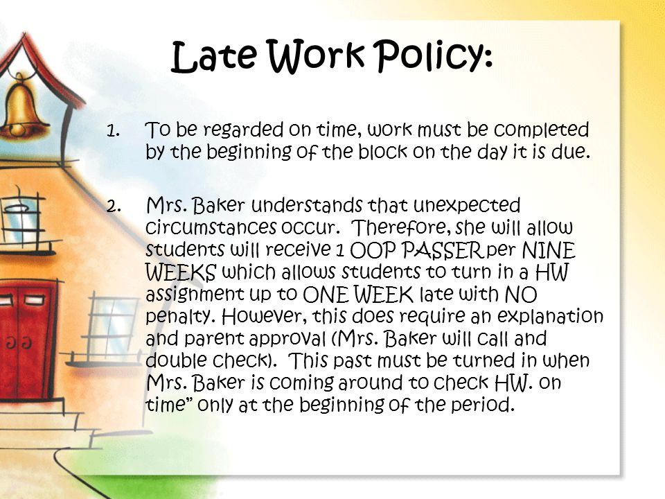 Late Work Policy: To be regarded on time, work must be completed by the beginning of the block on the day it is due.