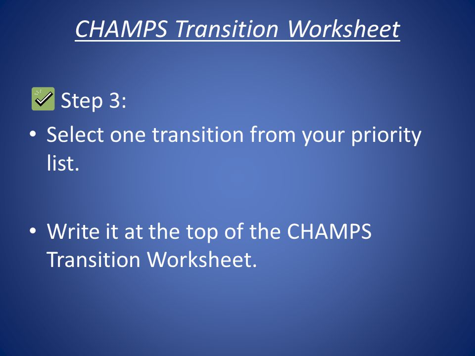 CHAMPS Transition Worksheet