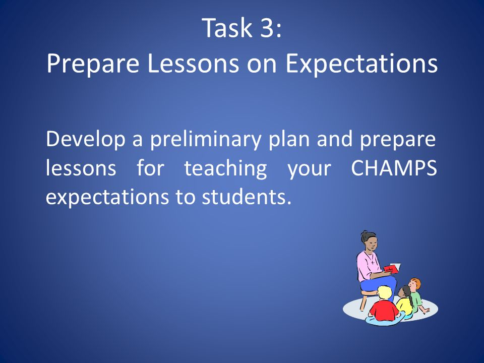 Task 3: Prepare Lessons on Expectations