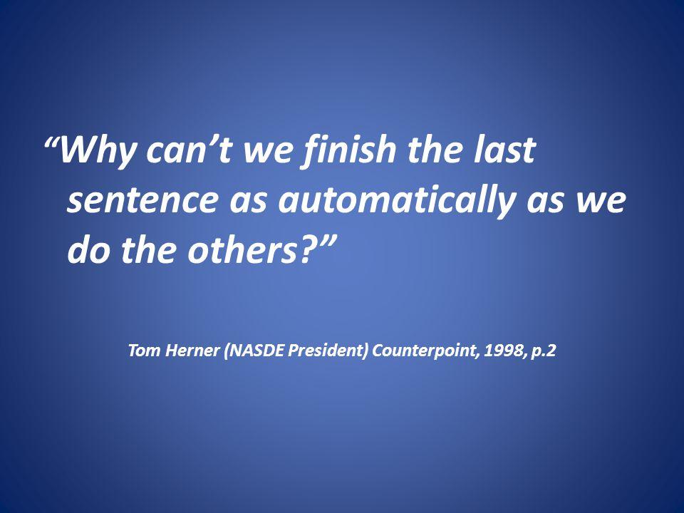 Tom Herner (NASDE President) Counterpoint, 1998, p.2