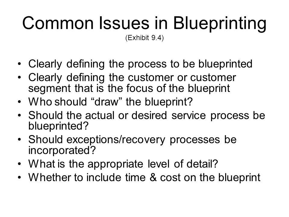 Common Issues in Blueprinting (Exhibit 9.4)